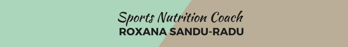 Nutritionist Sportiv – Roxana Sandu-Radu