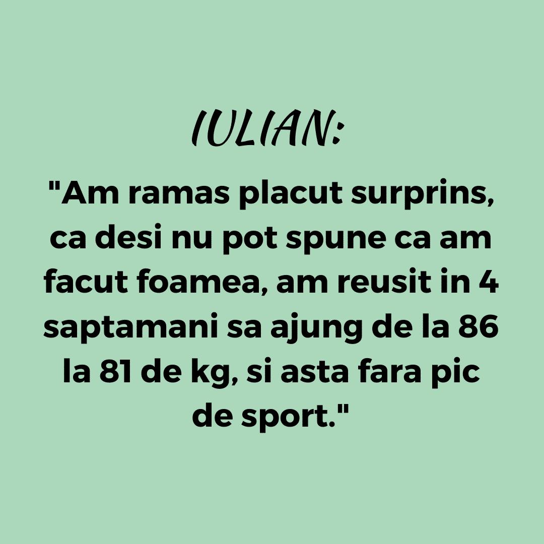 Testimonial nutritie de la Iulian